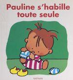 Vente EBooks : Pauline s'habille toute seule  - Claire Ubac