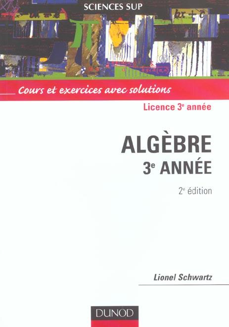 Algebre ; Sciences Sup ; Licence 3e Annee
