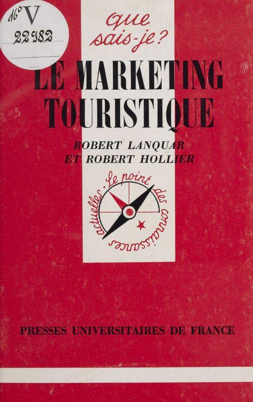 Marketing touristique (le)