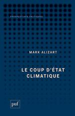 Couverture de Le Coup D'Etat Climatique