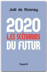 2020, les scénarios du futur