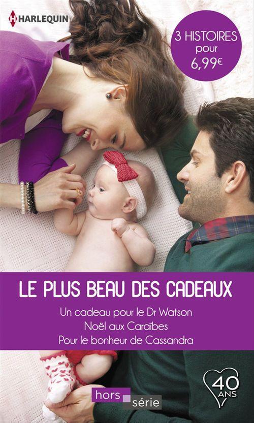 Vente Livre Numérique : Le plus beau des cadeaux  - Patricia Thayer  - Anne McAllister  - Carol Marinelli