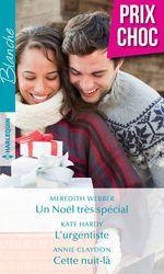 Vente Livre Numérique : Un Noël très spécial - L'urgentiste - Cette nuit-là  - Kate Hardy - Annie Claydon - Meredith Webber