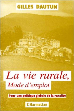 La vie rurale, mode d'emploi