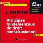 Vente Livre Numérique : L'essentiel des principes fondamentaux de droit constitutionnel - 4e édition 2016-2017  - Isabelle Thumerel - Gilles Toulemonde