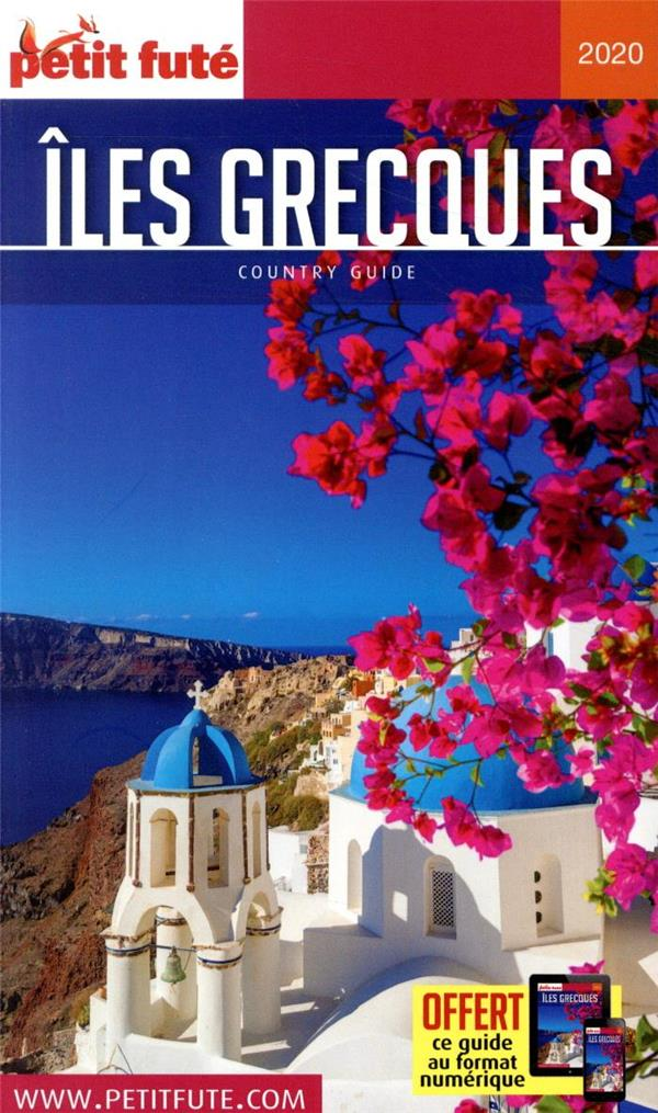 GUIDE PETIT FUTE ; COUNTRY GUIDE ; îles grecques (édition 2020)