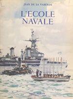 L´École navale  - Jean de la Varende