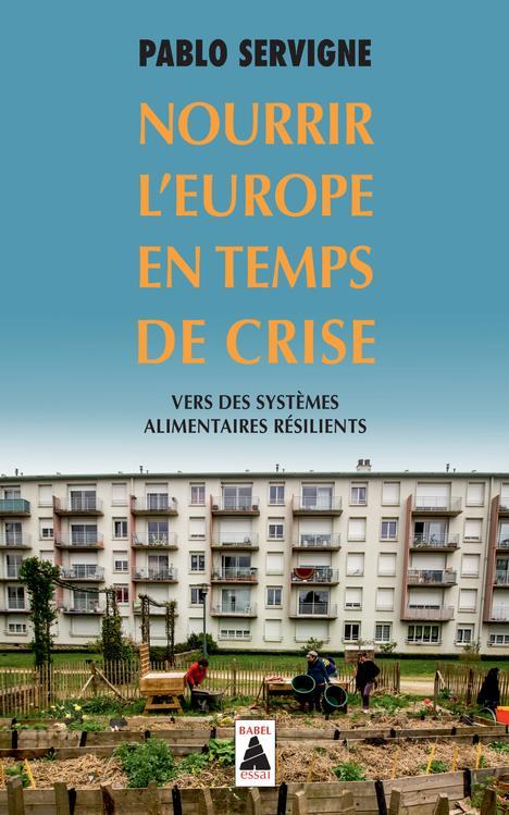 Nourrir l'Europe en temps de crise ; vers des systèmes alimentaires résilients