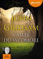 Vente AudioBook : L'Allée du sycomore  - Grisham John