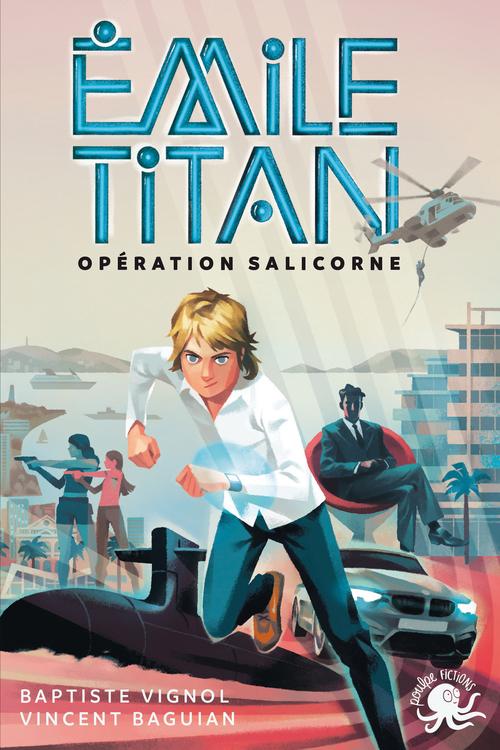 Emile Titan ; opération Salicorne