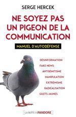 Vente Livre Numérique : Ne soyez pas un pigeon de la communication  - Serge Hercek