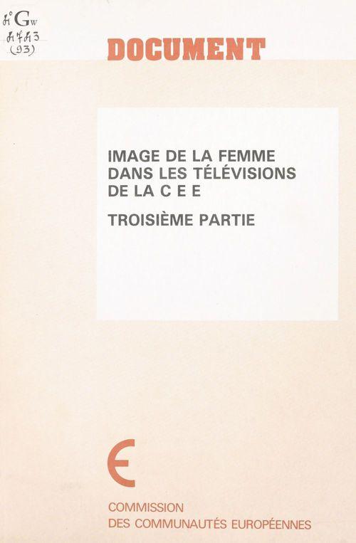 Image de la femme dans les télévisions de la CEE (3) : Synthèse