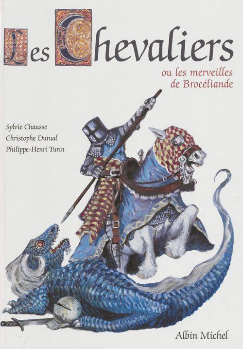 Les chevaliers ou les merveille de broceliande