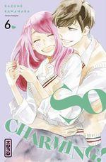 Vente Livre Numérique : So charming ! T.6  - Kazune Kawahara