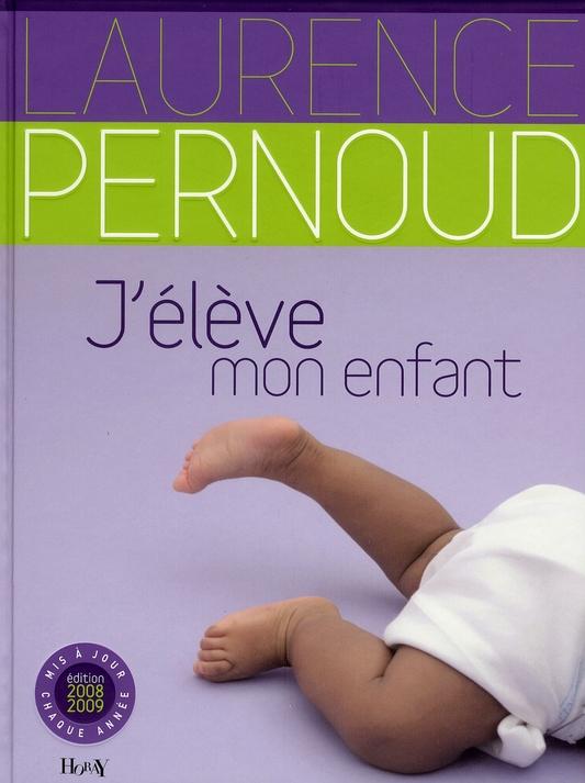 J'élève mon enfant (édition 2008/2009)