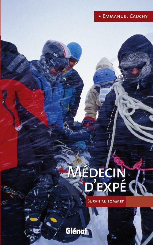 Medecin D'Expe ; Docteur Vertical : La Suite ; Survie Au Sommet