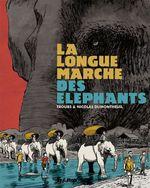 Vente Livre Numérique : La longue marche des éléphants  - Nicolas Dumontheuil - Troubs
