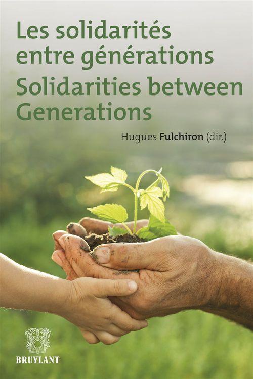 les solidarités entre générations ; solidarities between generations
