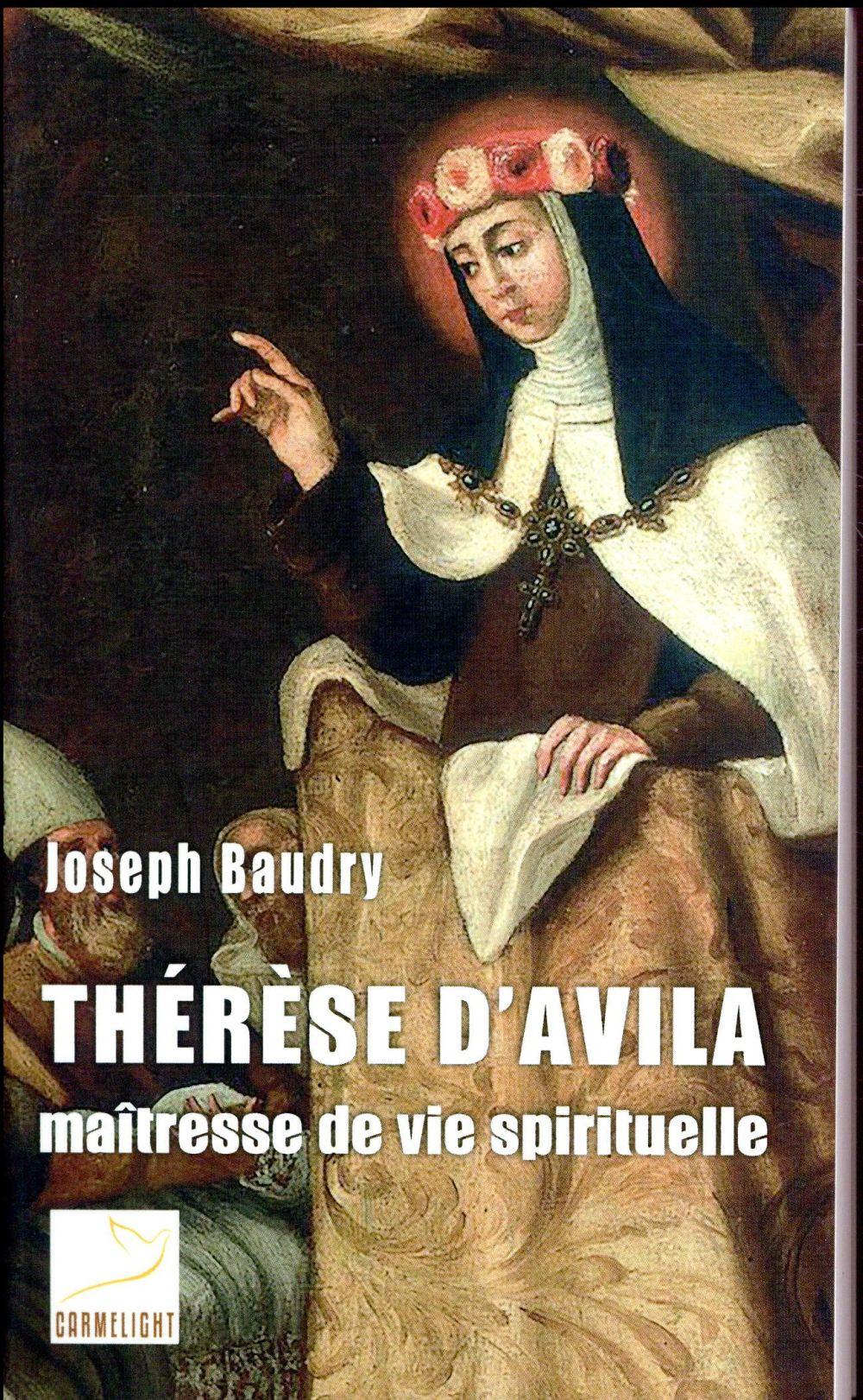 Thérèse d'Avila, maîtresse de vie spirituelle