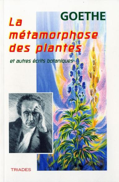 La métamorphose des plantes et autres récits botaniques