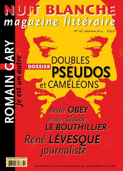 Nuit blanche, magazine littéraire. No. 136, Automne 2014