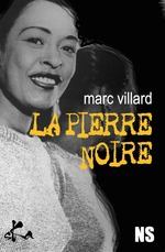 Vente Livre Numérique : La pierre noire  - Marc Villard