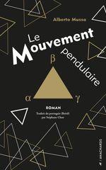 Vente Livre Numérique : Le mouvement pendulaire  - Alberto Mussa