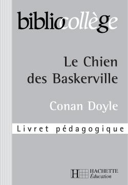 Le chien des Baskerville ; livret pedagogique