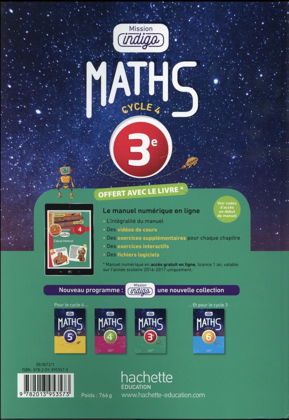 Mission indigo ; mathématiques ; 3ème ; livre de l'élève (édition 2016)
