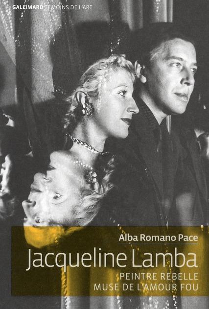 Jacqueline Lamba ; peintre rebelle, muse de l'amour fou