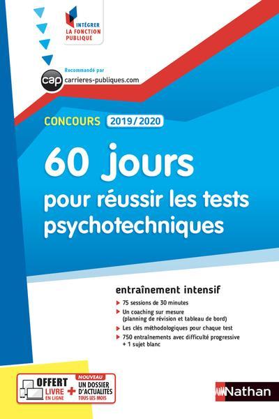 60 JOURS POUR REUSSIR LES TESTS PSYCHOTECHNIQUES  -  ENTRAINEMENT INTENSIF (EDITION 20192020)