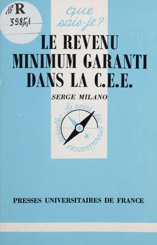 Le revenu minimum garanti dans la C.E.E.