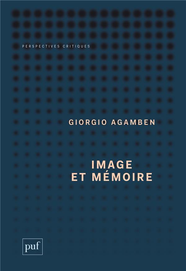 Image et mémoire ; écrits sur l'image, la danse et le cinéma