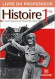 Mon cahier d'activités ; histoire ; 1ères générales ; livre du professeur (édition 2007)