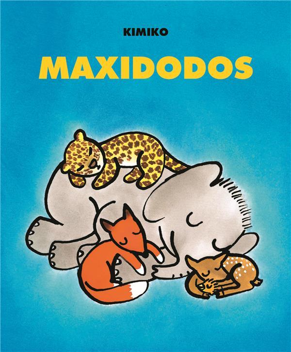 MAXIDODOS (NOUVELLE EDITION) KIMIKO