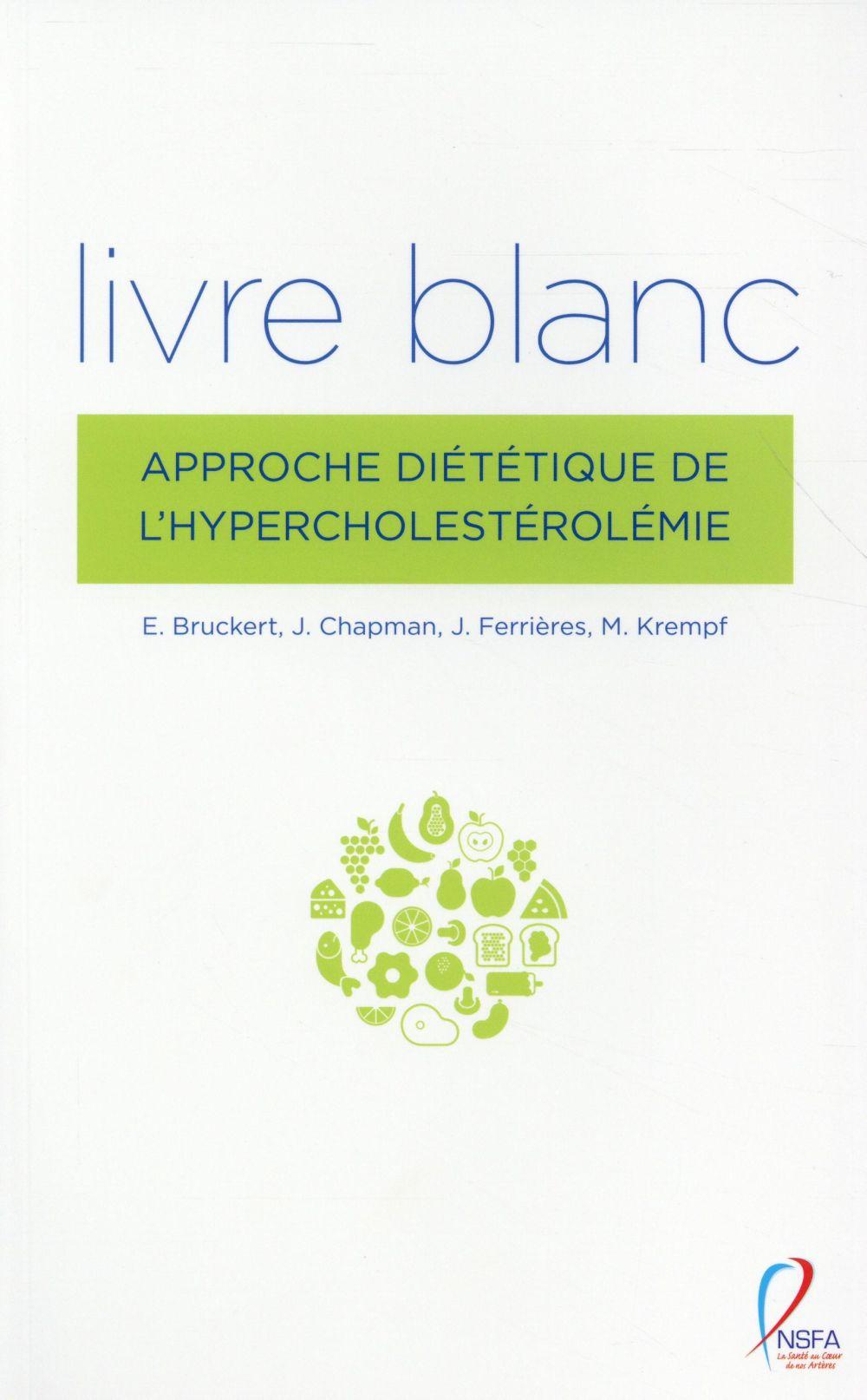 Livre blanc. approche diététique de l'hypercholestérolémie