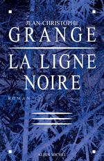 Vente Livre Numérique : La Ligne noire  - Jean-Christophe Grangé