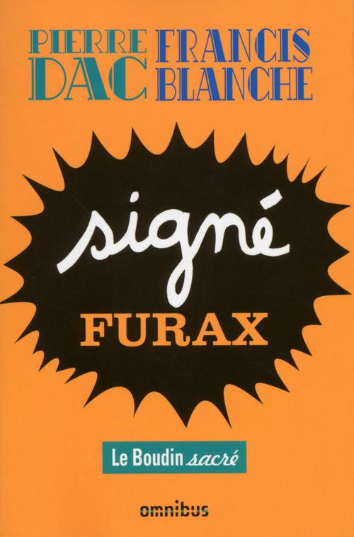 Signé Furax ; le boudin sacré