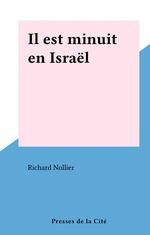 Il est minuit en Israël  - Richard Nollier