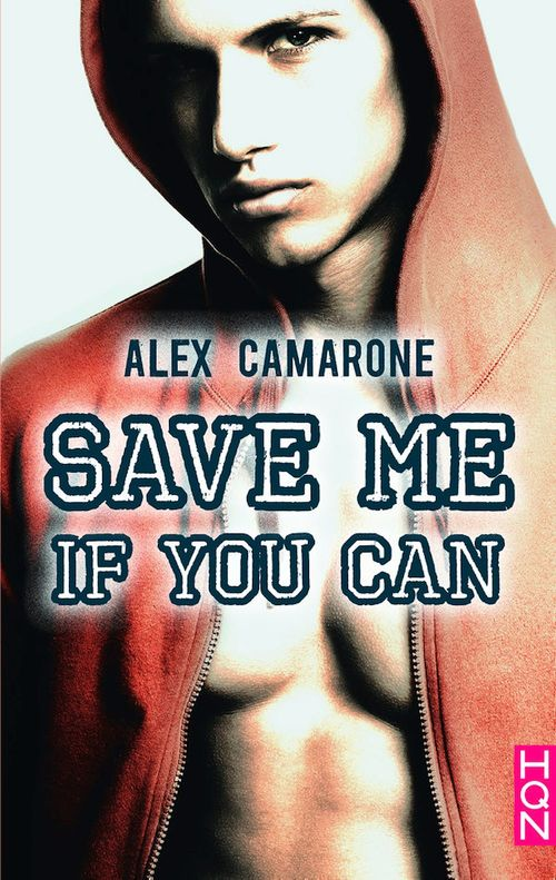 Save Me If You Can  - Alex Camarone