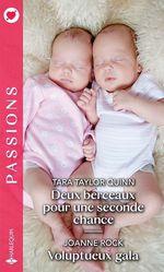 Deux berceaux pour une seconde chance - Voluptueux gala  - Tara Taylor Quinn - Joanne Rock