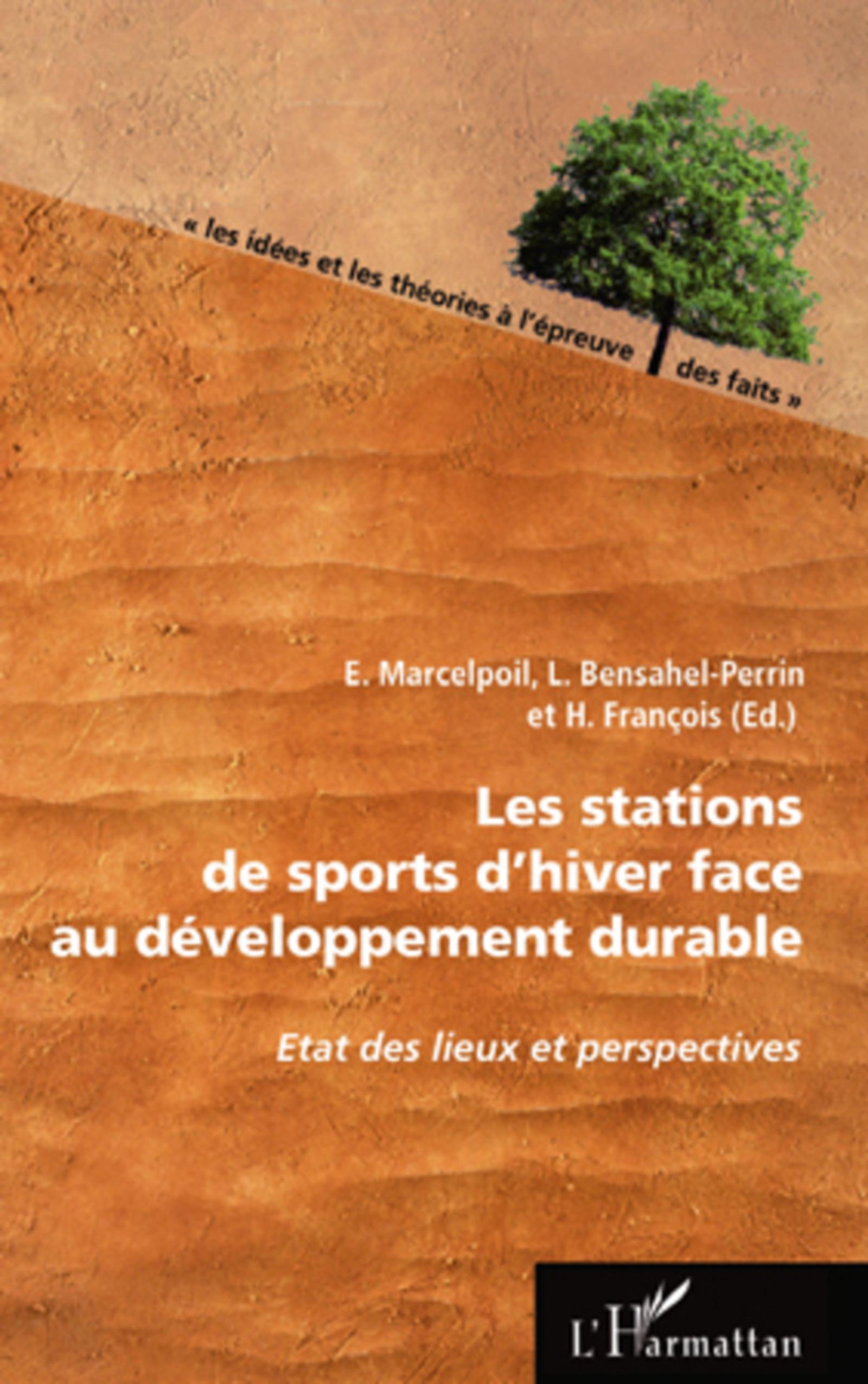Les stations de sports d'hiver face au developpement durable ; état des lieux et perspectives
