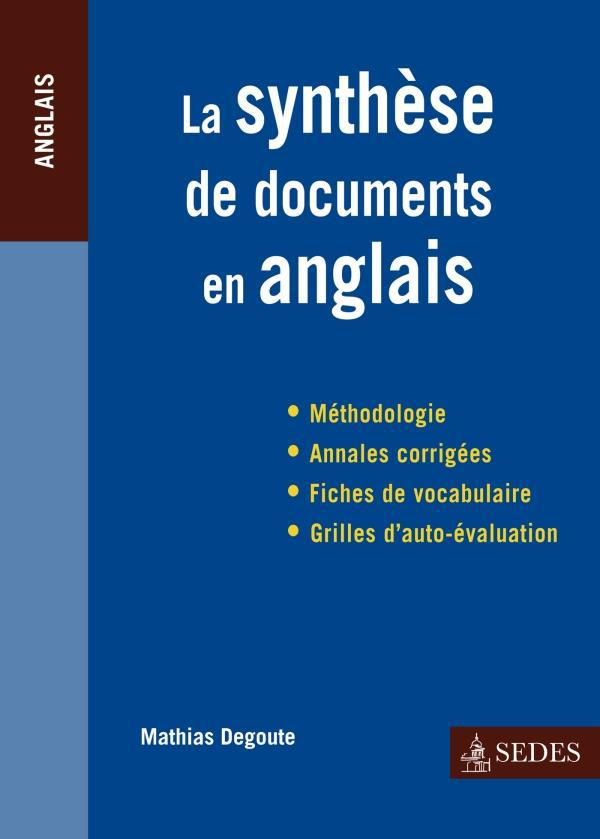 La Synthese De Documents En Anglais ; Prepas Scientifiques