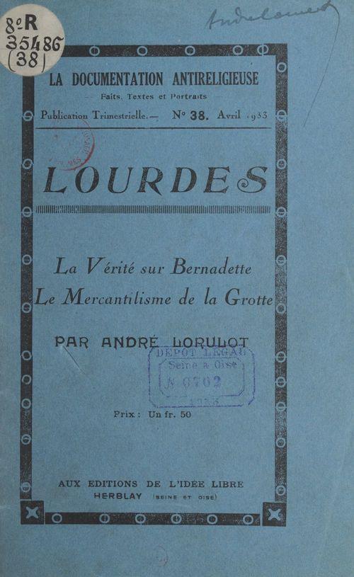 Lourdes  - André Lorulot