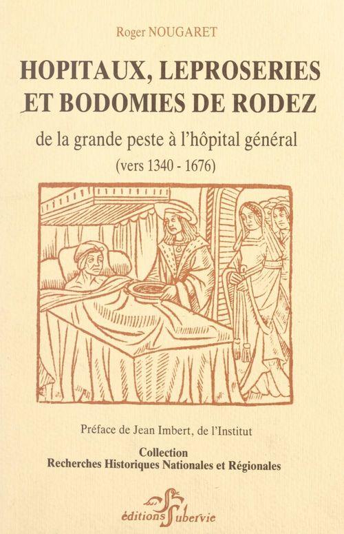 Hôpitaux, léproseries et bodomies de Rodez