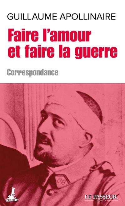 FAIRE L'AMOUR ET FAIRE LA GUERRE