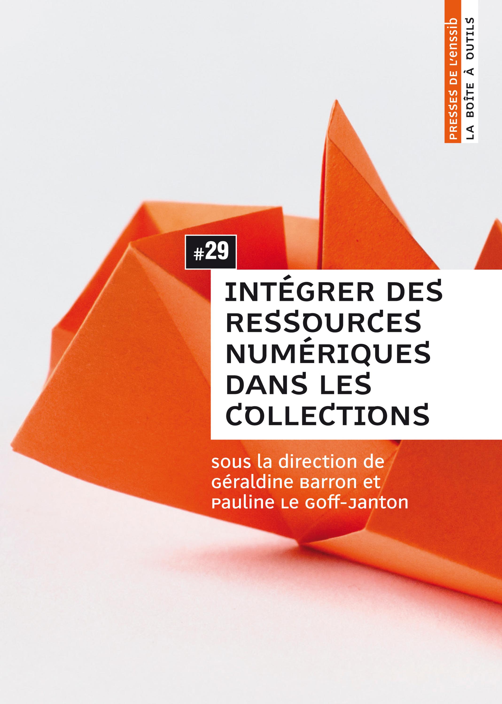 Integrer des ressources numeriques dans les collections