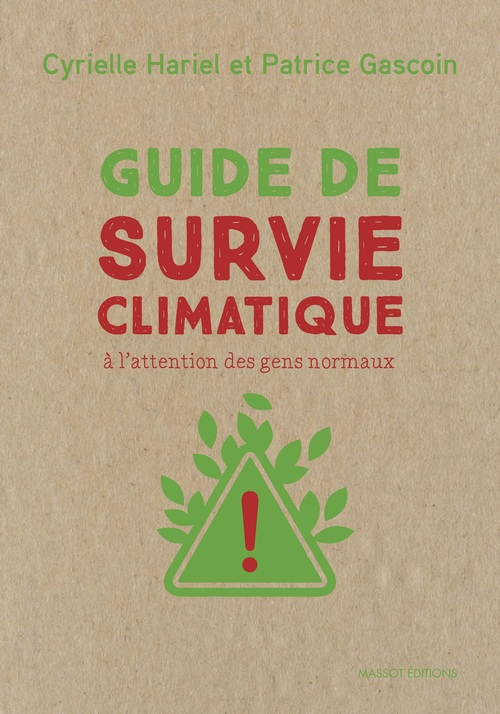 Guide de survie climatique à l'attention des gens normaux