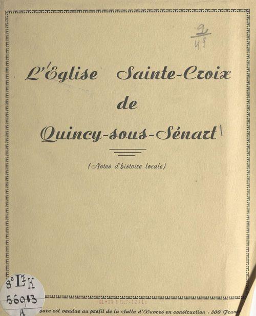 L'église Sainte-Croix de Quincy-sous-Sénart  - Maurice Lahaye