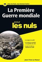 Vente EBooks : La première guerre mondiale pour les Nuls poche  - Jean-Yves Le Naour